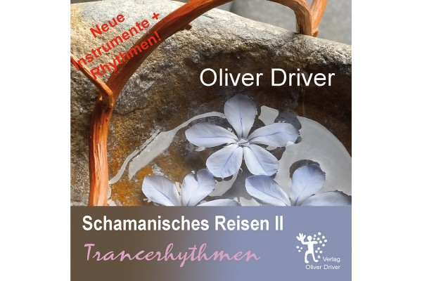 Oliver Driver: Trancerhythmen II