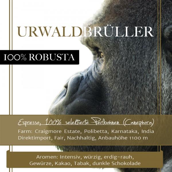 """100 % Robusta """"Urwaldbrüller"""""""